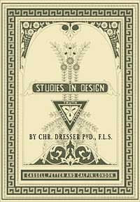 Christopher Dresser: Studies in Design